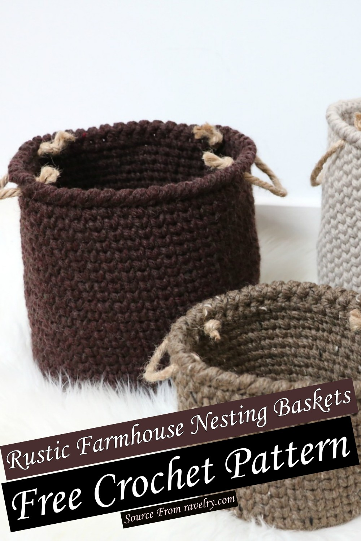 Free Crochet Rustic Farmhouse Nesting Baskets Pattern