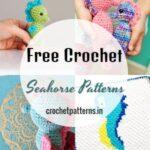 Free Crochet Seahorse Patterns And Amigurumi Ideas
