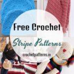 Adorable Free Crochet Stripe Patterns