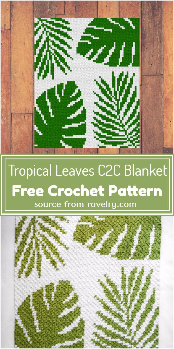 Free Crochet Tropical Leaves C2C Blanket Pattern