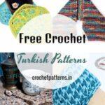 Free Crochet Turkish Stitch Patterns