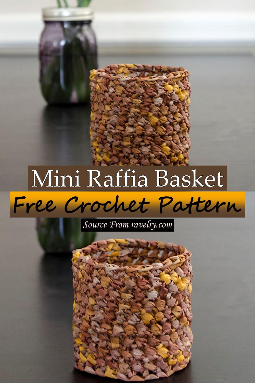 Free Crochet Mini Raffia Basket Pattern