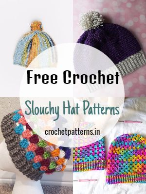 Free Crochet Slouchy Hat Patterns