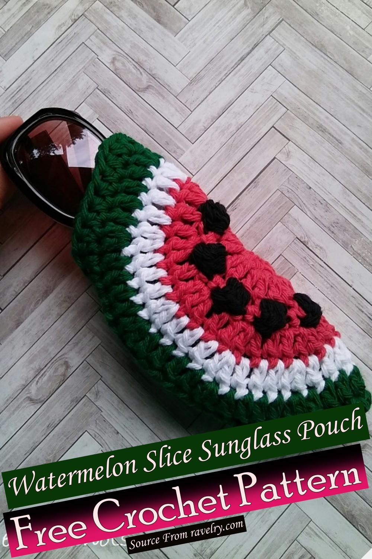 Free Crochet Watermelon Slice Sunglass Pouch Pattern