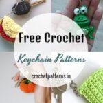 35 Cute And Fun Crochet Keychain Patterns