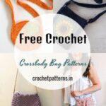 Free Crochet Crossbody Bag Patterns