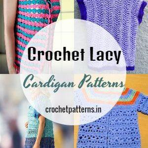 Crochet Lacy Cardigan Patterns