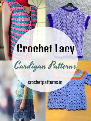 Crochet Lacy Cardigan Patterns