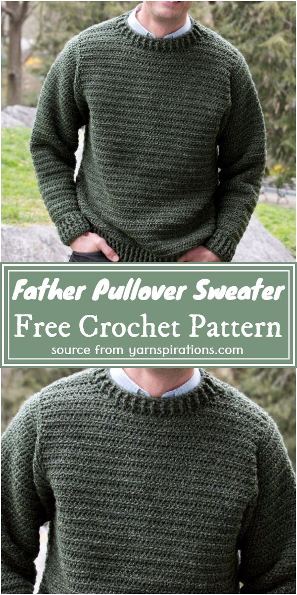 Father Pullover Crochet Sweater Free Pattern