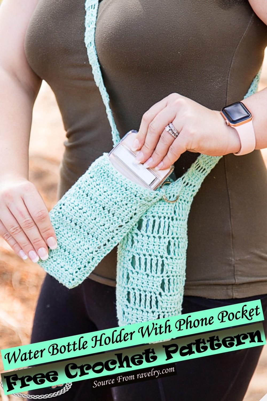 Free Crochet Water Bottle Holder With Phone Pocket Pattern