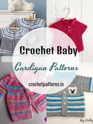 Crochet Baby Cardigan Patterns