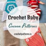 15 Free Crochet Baby Cocoon Patterns