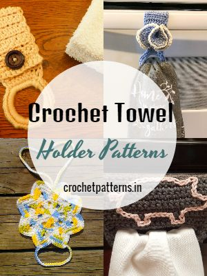 Crochet Towel Holder Patterns