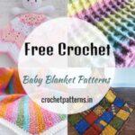 40 Best Free Crochet Baby Blanket Patterns
