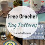 Best Free Crochet Rug Patterns In 2021