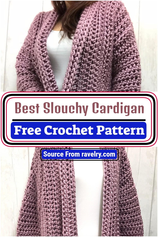 Free Crochet Best Slouchy Cardigan Pattern