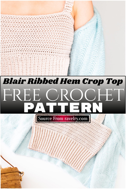 Free Crochet Blair Ribbed Hem Crop Top Pattern