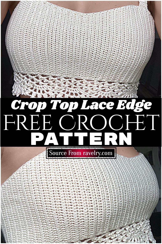 Free Crochet Crop Top Lace Edge Pattern
