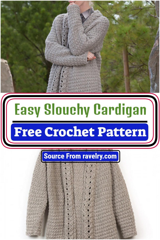 Free Crochet Easy Slouchy Cardigan Pattern