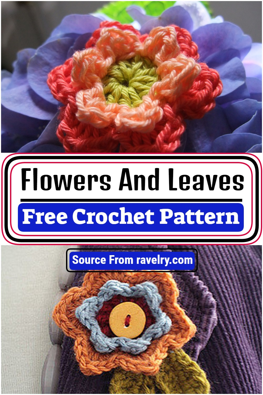 Free Crochet Flowers And Leaves Pattern