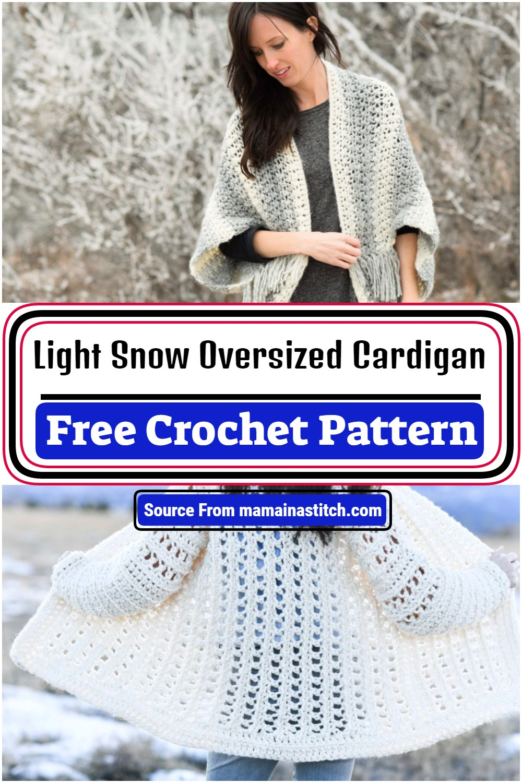 Free Crochet Light Snow Oversized Cardigan Pattern