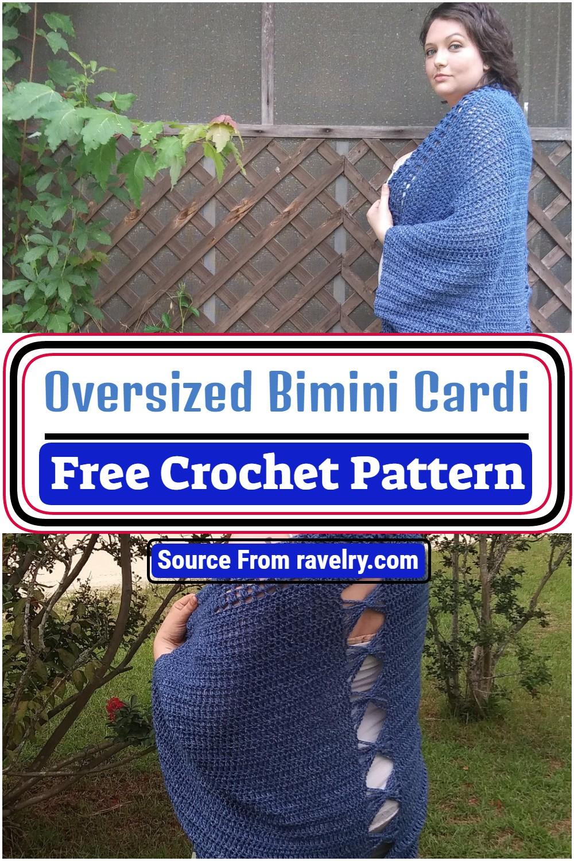 Free Crochet Oversized Bimini Cardi Pattern