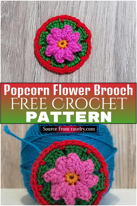 Free Crochet Popcorn Flower Brooch Pattern