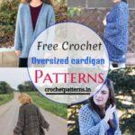 15 Best Free Crochet Oversized Cardigan Patterns