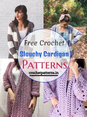 Slouchy Crochet Cardigan Patterns