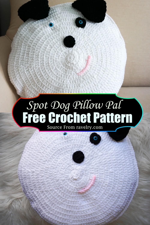 Crochet Spot Dog Pillow Pal Pattern